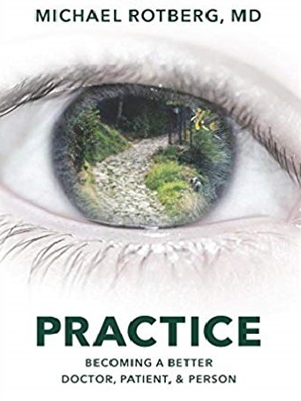 Practice by Michael Rotberg, MD